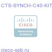 CTS-SYNCH-C40-KIT=