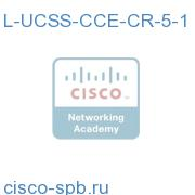 L-UCSS-CCE-CR-5-1