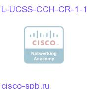 L-UCSS-CCH-CR-1-1